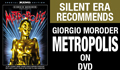 Moroder Metropolis on DVD