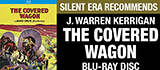 The Covered Wagon BD