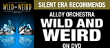 Alloy Orchestra Wild and Weird